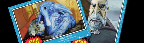 TOPPS – Star Wars Living set : Max rebo et le Comte Dooku pour cette nouvelle semaine