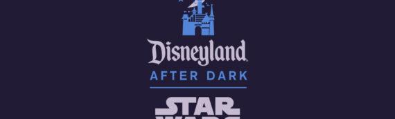 Disneyland After Dark: Star Wars Nite le 27 Août 2020