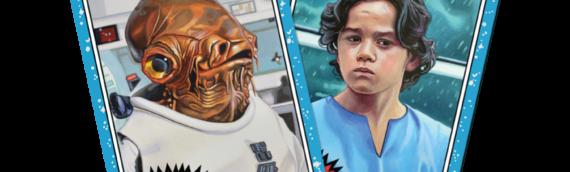 Topps – Star Wars Living Set : Un amiral et un jeune chasseur de primes pour cette semaine