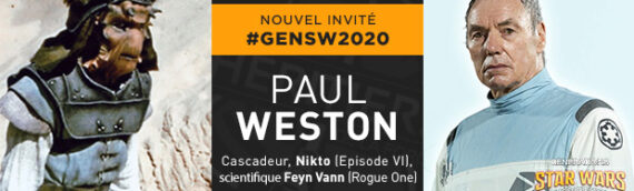 Générations Star Wars & Sci-Fi : Paul Weston en invité du Retour du Jedi à Rogue One