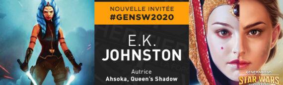 Générations Star Wars & Sci-Fi 2020 – La romancière E.K. Johnston (Ahsoka) en dédicace avec Pocket