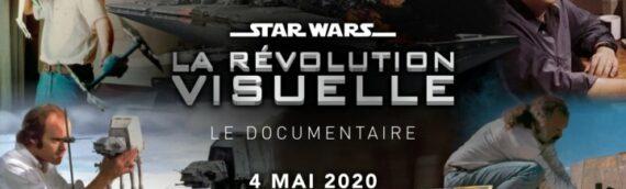 """""""Star Wars la Révolution Visuelle"""" le nouveau documentaire de Planète Star Wars"""