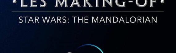 """Disney Les Making-Of : The Mandalorian"" le 4 mai sur Disney+"