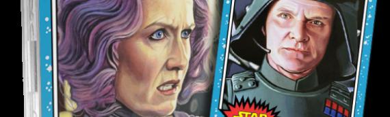 Topps – Star Wars Living set : Une vice amirale et un général pour cette nouvelle semaine