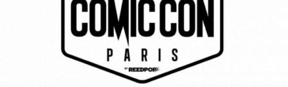 Dernière Minute – Le Comic Con de Paris est officiellement annulé