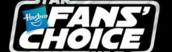 Hasbro – Star Wars Fan Choice : Le grand gagnant est …