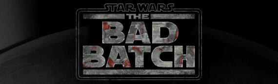 STAR WARS – The Bad Batch : La nouvelle série animée de DISNEY+