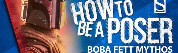 Sideshow : Comment exposer la figurine de Boba Fett Mythos