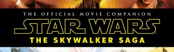 [Beau Livre] : The Official Movie Companion, The Skywalker Saga