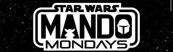 Teaser du Mando Mondays qui aura lieu le Lundi 26 Octobre