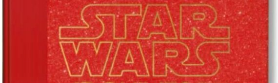 Taschen : The Star wars archives, 1999-2005 disponible en précommande