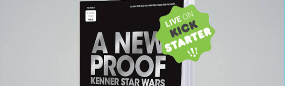 "Nouvelle édition pour le livre ""A NEW PROOF – Kenner Star Wars Packaging Design 1977-1979"""