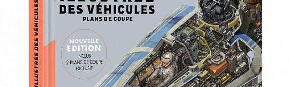 [Beau Livre] : L'encyclopédie illustrée des véhicules de la saga