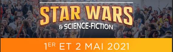Générations Star Wars & Sci-Fi : De retour les 1er et 2 mai 2021