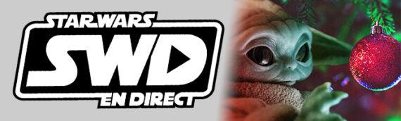 Star Wars en Direct – Idées cadeaux pour les fêtes 2020