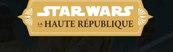 """Haute Republique – Découvrez le premier chapitre en français de """"La lumière des Jedi"""""""