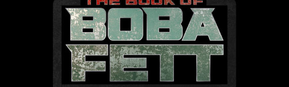 """Lucasfilm dévoile les premières infos de """"THE BOOK OF BOBA FETT"""""""