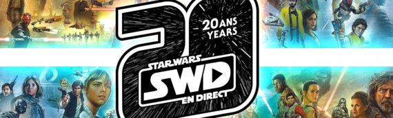 Star Wars en Direct fête ses 20 ans !!!