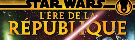 Panini Comics : L'ère de la république disponible dès aujourd'hui