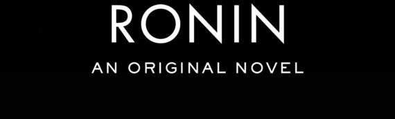 """[LITTERATURE] """"Star Wars Visions – Ronin"""" le premier livre tiré de la future série de Disney+ annoncé chez Del Rey"""