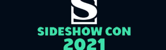 Sideshow con 2021 : du 19 au 25 Juillet