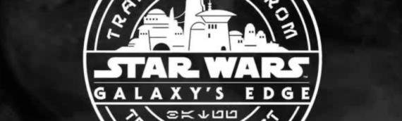 Les produits Disney Star Wars Galaxy Edge arrivent en France le 4 mai