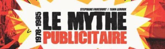 """Le livre """"Star Wars – Mythe Publicitaire 1978 – 1985"""" est disponible"""