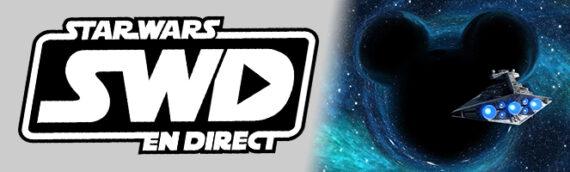 Star Wars en Direct – Édition spéciale – Si Disney n'avait pas racheté Lucasfilm?