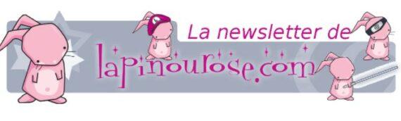 LAPINOUROSE : Les nouveautés en stock