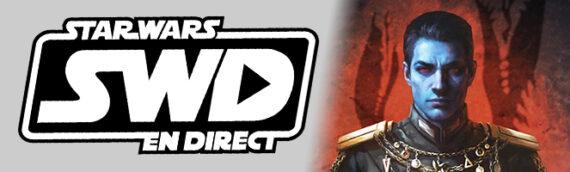 Star Wars en Direct – Littérature – Thrawn Ascendancy – Greater Good