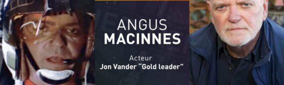 "Générations Star Wars & Sci-Fi 2021 – Angus MacInnes ""Gold Leader"" sera là"