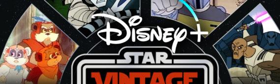 """""""Star Wars Vintage"""" arrive sur Disney Plus le 13 Aout !"""