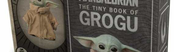 Insight Editions : The tiny book of Grogu
