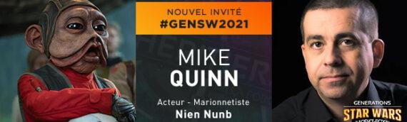 Générations Star Wars 2021 – Mike Quinn sera de la partie !