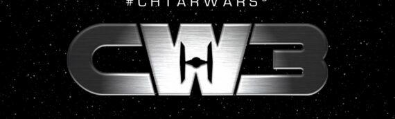 EVENT – Chtar Wars 3 en novembre 2022