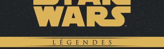 """Panini Comics : """"Star Wars Epic Collection"""" le retour des comics LEGENDE"""