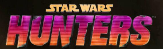 La sortie du jeu Star Wars Hunters repoussée en 2022