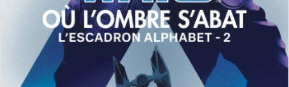"""POCKET – """"L'Escadron Alphabet Tome 2 – Où l'ombre s'abat"""" est disponible"""