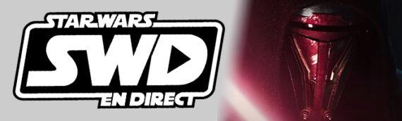 Star Wars en Direct – Gamers – Remake de KOTOR et mise à jour d'Atomic Mass Games