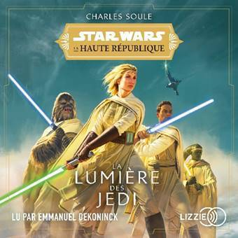 Audio Book La Lumière des Jedi