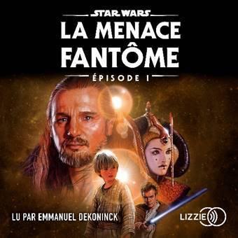 Audio book La Menace Fantôme
